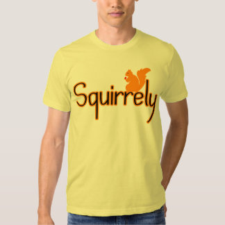 Squirrely Tee Shirt