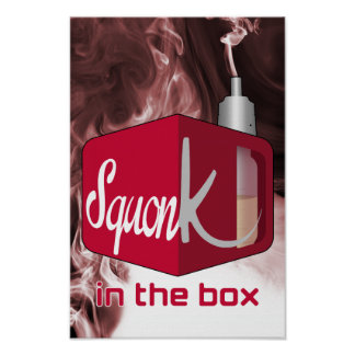Squonker Box Poster