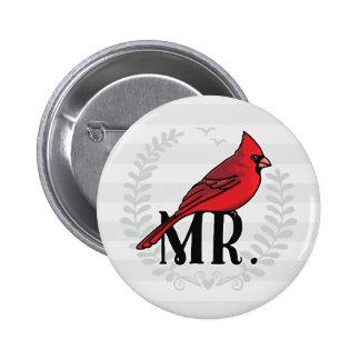 Sr. Cardinal Sr. y señora His y el suyo Pin Redondo De 2 Pulgadas
