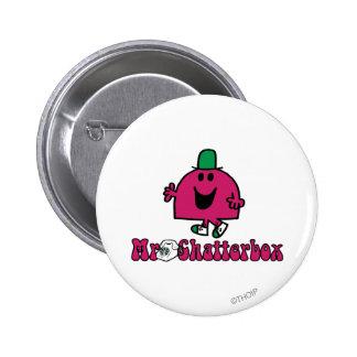 Sr. Chatterbox Logo y teléfono Pin Redondo De 2 Pulgadas