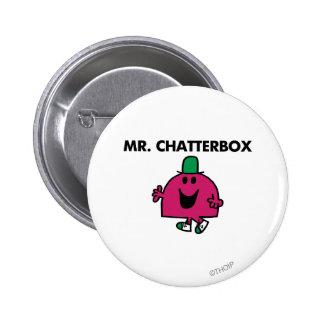 Sr. Chatterbox Waving Hello Pin Redondo De 2 Pulgadas
