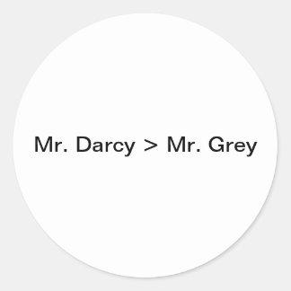 Sr. Darcy es mayor que Mr.Grey Pegatina Redonda