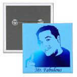 Sr. Fabulous Pins