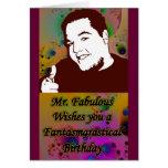 Sr. Fabulous Wishes Felicitacion