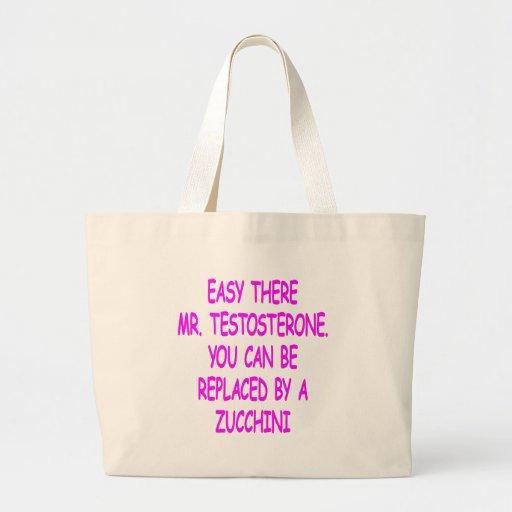 Sr. fácil Testosterone You Can Be substituido por  Bolsas