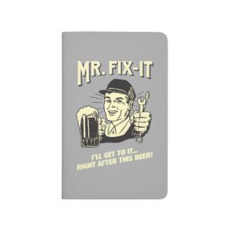 Sr. Fixit: Después de esta cerveza Cuaderno