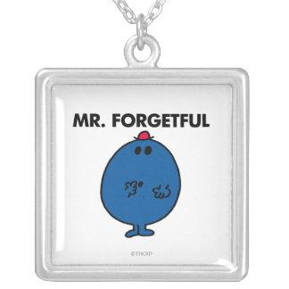 Sr. Forgetful el | cuál era el hacer de I Colgante Cuadrado