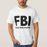 Sr. Funny Rude Humor del FBI Playera