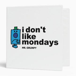"Sr. Grumpy Does Not Like lunes Carpeta 1 1/2"""
