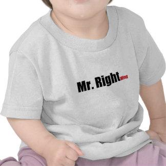 Sr. la derecha camisetas
