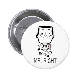 Sr. la Right T-shirts y regalos Pin