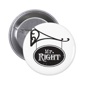 Sr. la Right y señora Always la Right Wedding Marr Pin Redondo De 2 Pulgadas