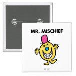 Sr. Mischief Classic Pin