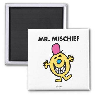 Sr. Mischief el | que sonríe alegre Imán Cuadrado