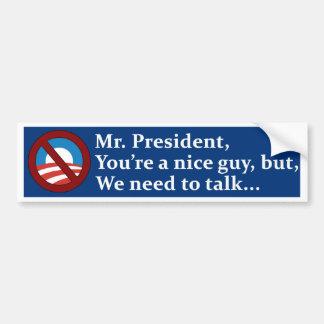 Sr. presidente, necesitamos hablar… etiqueta de parachoque