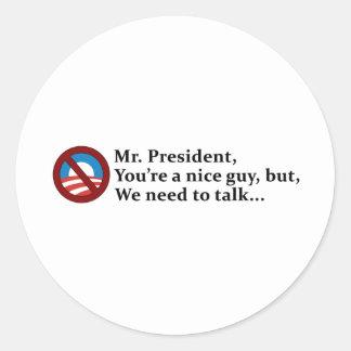 Sr presidente necesitamos hablar… etiqueta redonda