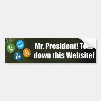 Sr. presidente - rasgue abajo este Web site - Obam Pegatina De Parachoque
