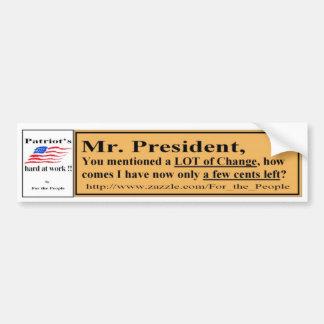 Sr. Presidente usted mencionó el cambio Y Etiqueta De Parachoque