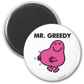 Sr. satisfecho Greedy Imán Redondo 5 Cm