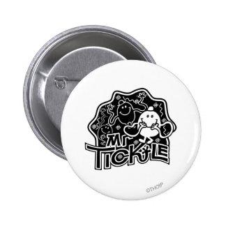 Sr. Tickle diversión negra y blanca del | Pin Redondo De 2 Pulgadas