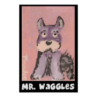 Sr. Waggles Posters