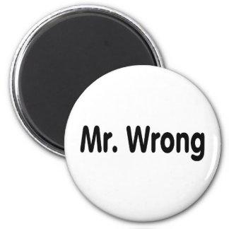 Sr. Wrong Imán Redondo 5 Cm