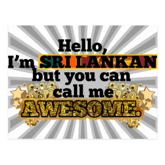 Sri Lankan, but call me Awesome Postcard