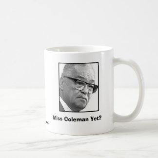 ¿Srta. Coleman Yet? Taza Básica Blanca