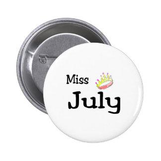 Srta. julio pin redondo de 2 pulgadas