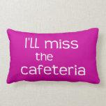 Srta. la cafetería - refrán divertido cojines