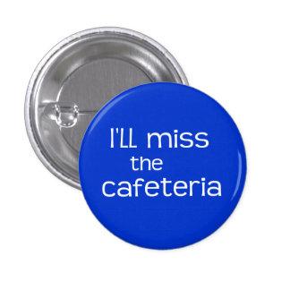 Srta. la cafetería - refrán divertido pin