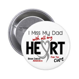 SRTA. MY DAD del cáncer de cerebro I Pin Redondo 5 Cm