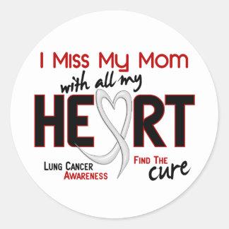Srta My Mom del cáncer de pulmón I Pegatina Redonda