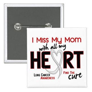 Srta. My Mom del cáncer de pulmón I Pins