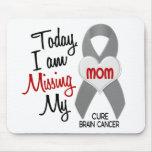 Srta. que falta My Mom 1 del cáncer de cerebro Alfombrilla De Ratones