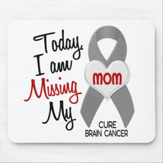 Srta. que falta My Mom 1 del cáncer de cerebro Tapetes De Raton