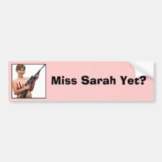 ¿Srta. Sarah Yet? Etiqueta De Parachoque