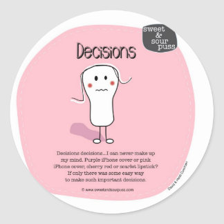 SSPG39-Decisions Sweet and Sour Puss Classic Round Sticker