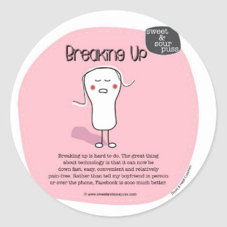 SSPG42-Breaking Up Sweet and Sour Puss Round Sticker