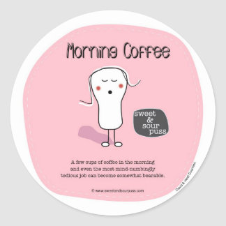 SSPG68-Morning Coffee Sweet and Sour Puss Classic Round Sticker