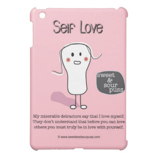 SSPG92-Self Love Sweet and Sour Puss Cover For The iPad Mini