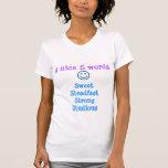 SSS estudioso fuerte firme dulce Camiseta
