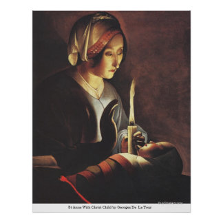 St Anne With Christ Child by Georges DeLa Tour Poster