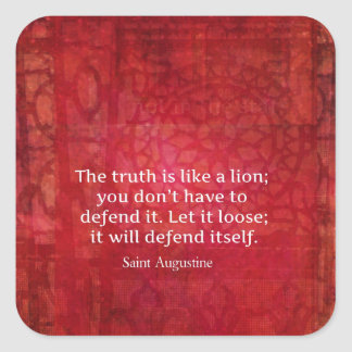 St. Augustine inspirational quote on TRUTH Square Sticker