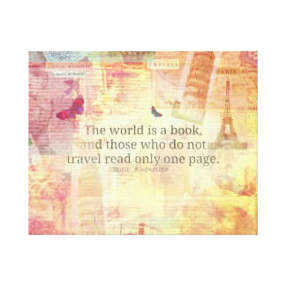 St. Augustine  World is a Book travel quote art Canvas Print