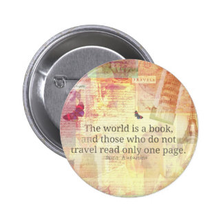St. Augustine  World is a Book travel quote Button