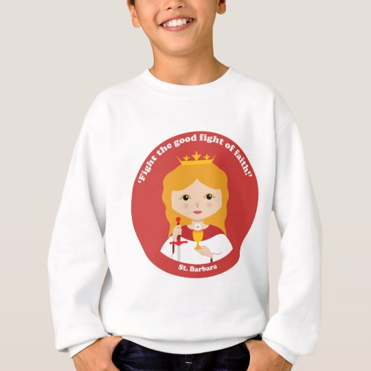 St. Barbara Sweatshirt
