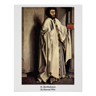 St. Bartholomew By Konrad Witz Poster