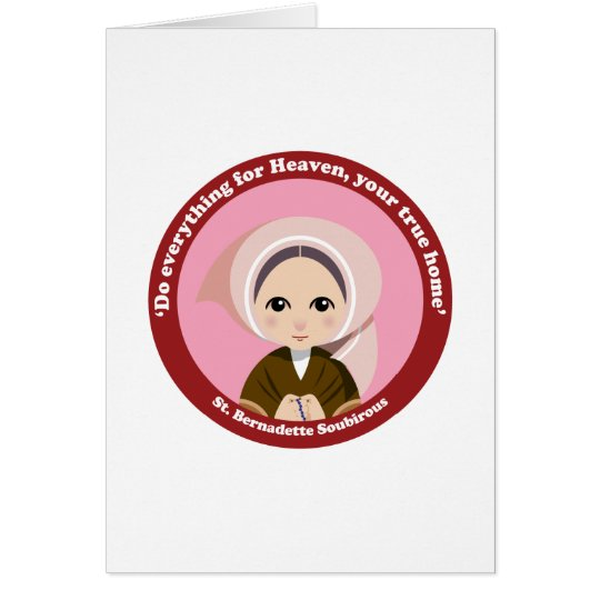 St. Bernadette Soubirous Card