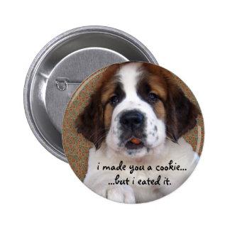 St Bernard Puppy Cookie Pinback Button